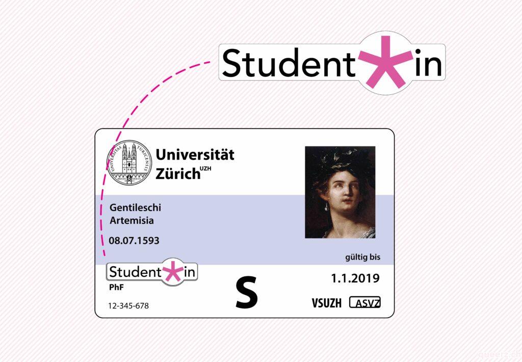 """Eine schematische Darstellung einer Legitimationskarte der Universität Zürich. Der Geschlechtseintrag ist mit einem Kleber überklebt, auf dem das Wort """"Student*in"""" steht. Der Asterisk im Wort """"Student*in"""" ist gross und hat die Farbe Magenta."""
